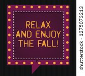 text sign showing relax and... | Shutterstock . vector #1275073213