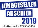 stag night 2019 german bachelor ... | Shutterstock .eps vector #1275360316