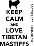 keep calm and love tibetan...   Shutterstock .eps vector #1275361000