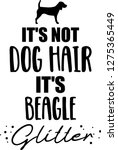 it's not dog hair  it's beagle... | Shutterstock .eps vector #1275365449