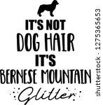 it's not dog hair  it's bernese ...   Shutterstock .eps vector #1275365653