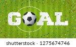 goal banner with soccer ball... | Shutterstock .eps vector #1275674746