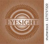 eyesight wood emblem. retro | Shutterstock .eps vector #1275737320