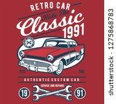 retro classic car tshirt design | Shutterstock .eps vector #1275868783