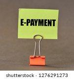 e payment text concept   Shutterstock . vector #1276291273
