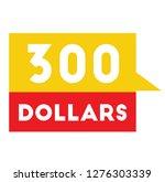 three hundred dollars...   Shutterstock .eps vector #1276303339