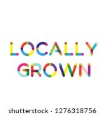 locally grown label on white...   Shutterstock .eps vector #1276318756