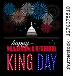 happy martin luther king day... | Shutterstock .eps vector #1276375510