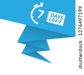 7 days left sign   emblem ...
