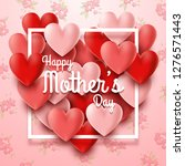 happy mother's day with hearts... | Shutterstock .eps vector #1276571443