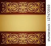 vector vintage gold border... | Shutterstock .eps vector #127672010