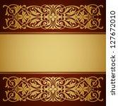 vector vintage gold border... | Shutterstock .eps vector #127672010