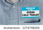 going cold turkey hello name...   Shutterstock . vector #1276748203