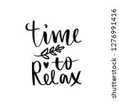 time to relax   vector hand... | Shutterstock .eps vector #1276991416