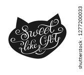sweet like cat. vector... | Shutterstock .eps vector #1277200033