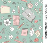 seamless pattern with school... | Shutterstock . vector #127723043