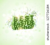 best easter wishes background... | Shutterstock .eps vector #127726184