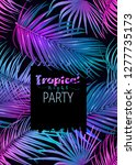 night tropical party ivitation. ... | Shutterstock .eps vector #1277735173