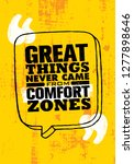 great things never came from... | Shutterstock .eps vector #1277898646