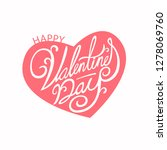 happy valentines day typography ... | Shutterstock .eps vector #1278069760
