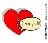 the word i hate you makes... | Shutterstock .eps vector #1278117646