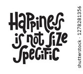 happiness is not size specific  ... | Shutterstock .eps vector #1278281356