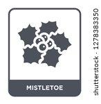 mistletoe icon vector on white... | Shutterstock .eps vector #1278383350