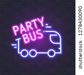 neon party bus vector neon sign ... | Shutterstock .eps vector #1278430090