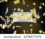 2019 realistic gold tinsel... | Shutterstock .eps vector #1278577270