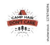 outdoors adventure badge   camp ... | Shutterstock .eps vector #1278748396