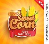 fresh and sweet corn logo ... | Shutterstock .eps vector #1279177096