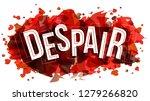 despair word  vector... | Shutterstock .eps vector #1279266820