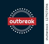 outbreak emblem with the text...