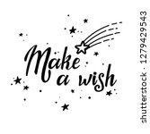 make a wish lettering. hand... | Shutterstock .eps vector #1279429543