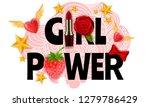 phrase girl power  feminist... | Shutterstock .eps vector #1279786429