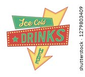 retro sign.  ice cold drinks... | Shutterstock .eps vector #1279803409