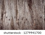 old dried barn wood table... | Shutterstock . vector #1279941700