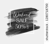 sale weekend 50  off sign over... | Shutterstock .eps vector #1280718700