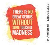 there is no great genius...   Shutterstock .eps vector #1280831683