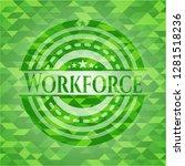 workforce green emblem. mosaic... | Shutterstock .eps vector #1281518236