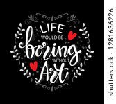 life would be boring without... | Shutterstock .eps vector #1281636226