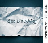 idea is everything  crumpled... | Shutterstock . vector #128203433