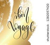 bon voyage   hand lettering... | Shutterstock . vector #1282057420