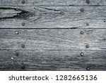 old dried barn wood table... | Shutterstock . vector #1282665136