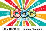 1000 one thousand followers... | Shutterstock .eps vector #1282762213