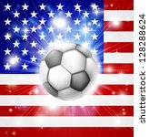 Flag of USA soccer background with pyrotechnic or light burst and soccer football ball in the centre - stock vector