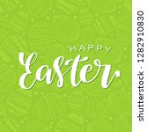 happy easter calligraphy design.... | Shutterstock .eps vector #1282910830