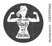 we are girls and we are strong. ... | Shutterstock .eps vector #1282990366