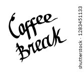 coffee break handwriting... | Shutterstock . vector #1283451133