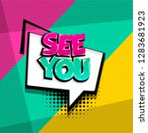 see you comic text speech... | Shutterstock .eps vector #1283681923